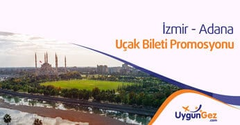 İzmir Adana Uçak Bileti