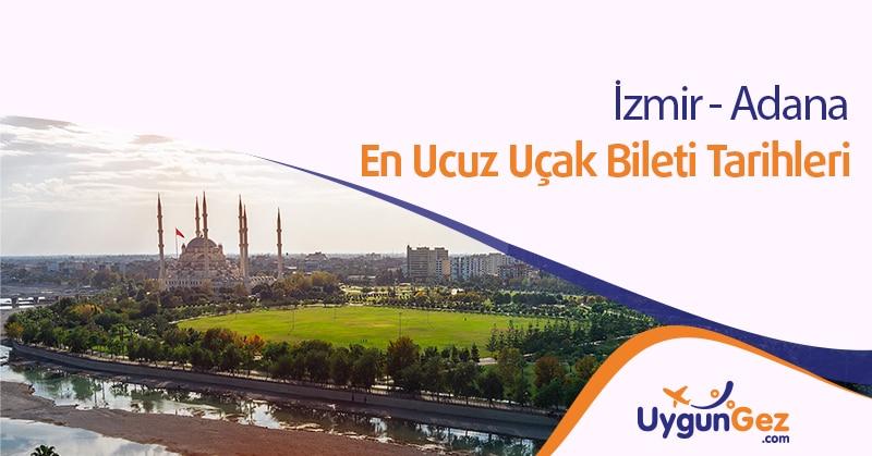 İzmir Adana en uygun uçak bileti fırsatı