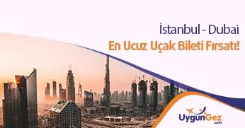 İstanbul Dubai uygun uçak bileti fırsatı