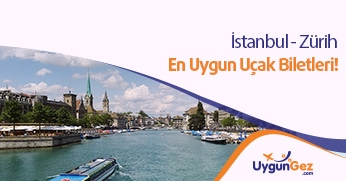 İstanbul Zürih Uygun Uçak Bileti Fırsatı ve fiyatları