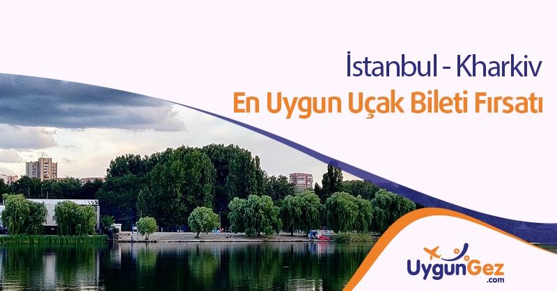 İstanbul Kharkiv ucuz bilet fırsatı