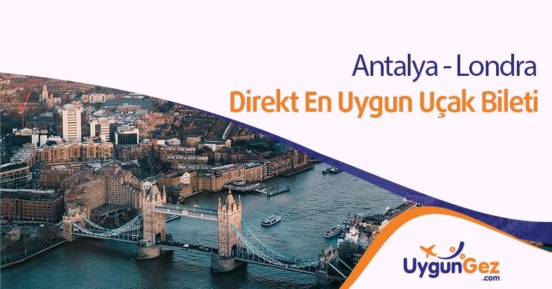 Antalya Londra Direkt Uçak Bileti