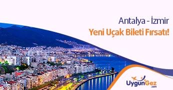 Antalya İzmir arası seyahat fırsatı
