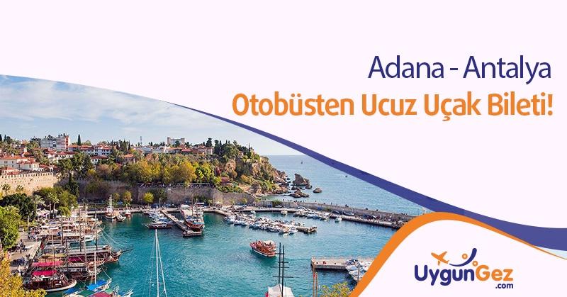 Adana Antalya çok ucuz seyahat fırsatı